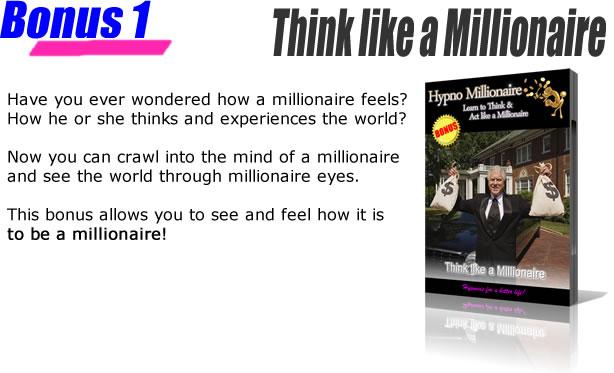 Bonus 1 - Think like a millionaire