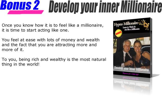 Bonus 2 - Develop your inner millionaire